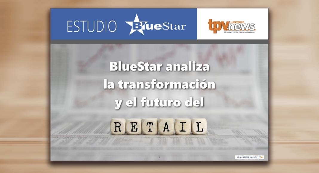 Transformacion digitail-retail-BlueStar-TPVnews-Madrid-España