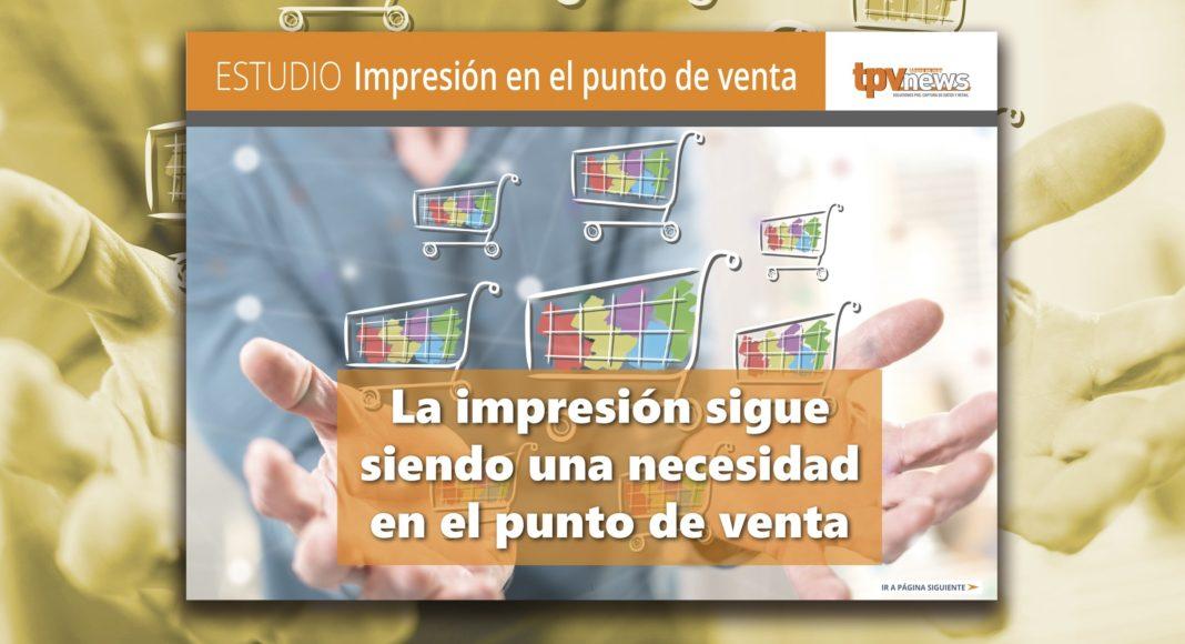Impresion en el punto de venta - TPVNews - Estudio - Brother - Epson - OKI - 2019- Madrid España